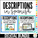 Descriptions in Spanish - Descripciones - Distance Learning Bundle