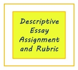 Descriptive Essay Assignment and Rubric for ESL Writers or High School Students