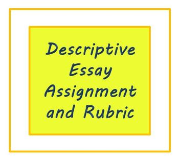 Descriptive Essay Assignment and Rubric for ESL Writers or