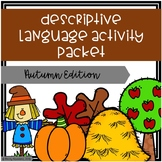 Descriptive Language Activity Packet - Autumn Edition