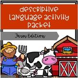 Descriptive Language Activity Packet Farm Edition