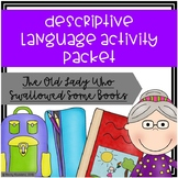 Descriptive Language Activity Packet - Old Lady Who Swallo