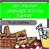 Descriptive Language Activity Packet Picnic Edition