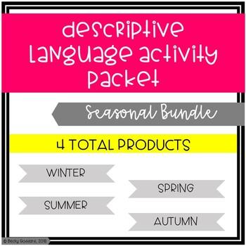 Descriptive Language Activity Packet - Seasonal Bundle