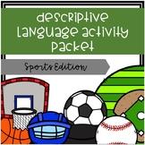 Descriptive Language Activity Packet Sports Edition
