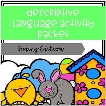Descriptive Language Activity Packet Spring Edition