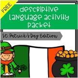 Descriptive Language Activity Packet St. Patrick's Day Edition