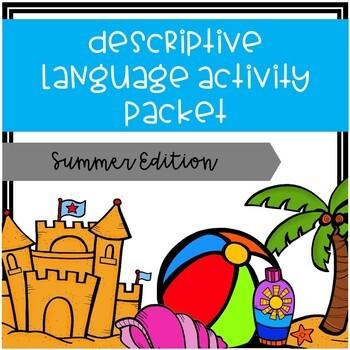 Descriptive Language Activity Packet - Summer Edition