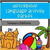 Descriptive Language Activity Packet Summer Edition