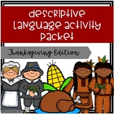 Descriptive Language Activity Packet - Thanksgiving Edition