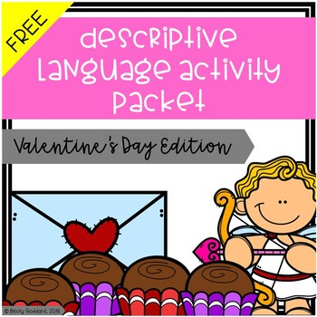 Descriptive Language Activity Packet - Valentine's Day Edition {FREE}