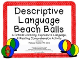 Descriptive Language Beach Balls~ Critical Listening, Exp.