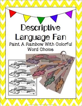 Descriptive Language Fan: Paint A Rainbow With Colourful W