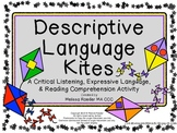 Descriptive Language Kites~ Critical Listening, Expressive