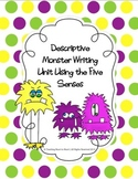 Descriptive Monster Writing Unit Using Sensory Details
