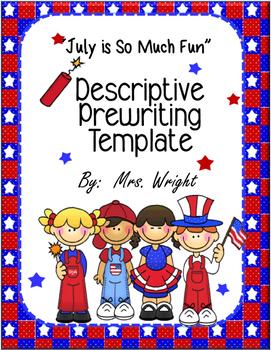 Descriptive Paragraph July Is So Much Fun!
