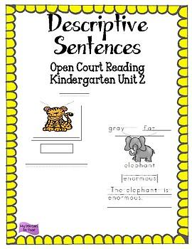 Descriptive Sentence - Open Court Reading Unit 2