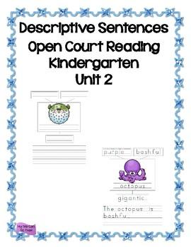 Descriptive Sentence - Open Court Reading - Unit 2