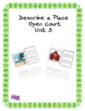 Describe a Place - Open Court Kindergarten Unit 3