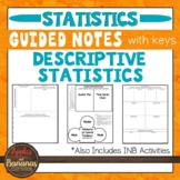 Descriptive Statistics-  Interactive Notebook Activities & Scaffolded Notes