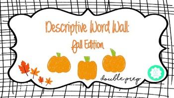 Descriptive Word Wall: Fall Edition