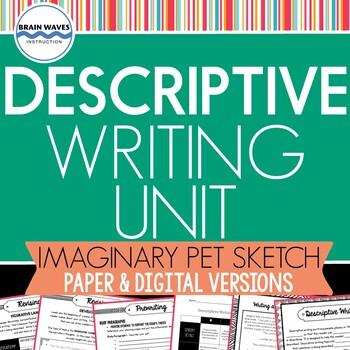 Descriptive Writing Unit:  Essay Writing (Google Compatible Version)