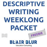 Descriptive Writing: A comprehensive, week-long packet!