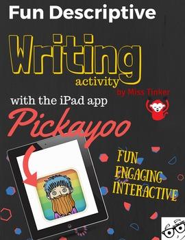 Descriptive Writing Activity using the iPad app Pickayoo *