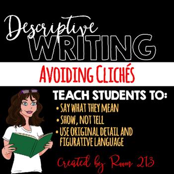 Descriptive Writing - Avoiding Cliches