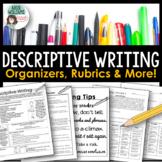 Descriptive Writing - Graphic Organizers, Examples, Rubric