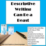 Descriptive Writing Can Be A Beast Activity