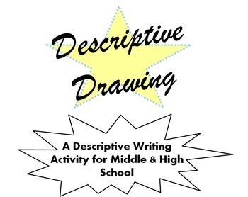 Descriptive Writing - Drawing Activity