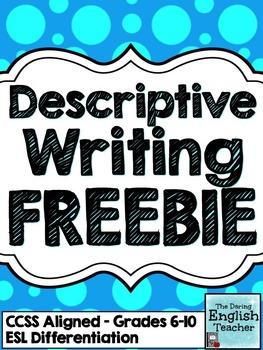 Descriptive Writing FREEBIE: Grades 6-10