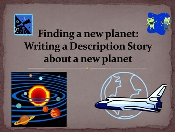 Descriptive Writing - Finding a new Planet