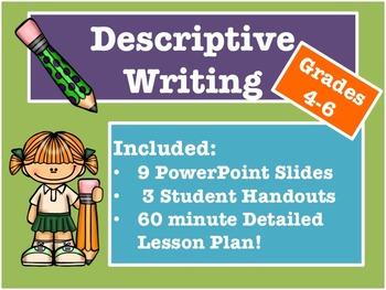 Descriptive Writing (Grades 4-6) PPT Slides + Handouts + 6