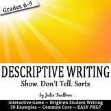 Descriptive Writing Interactive Sorting Game, Show. Don't Tell.
