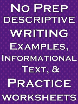 Descriptive Writing No Prep Lesson Literacy Practice Worksheets & Activities