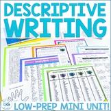Descriptive Writing Mini Unit - Lesson Plan, Writing Promp