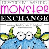 Descriptive Writing: Monster Exchange Project