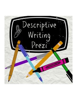 Descriptive Writing Prezi