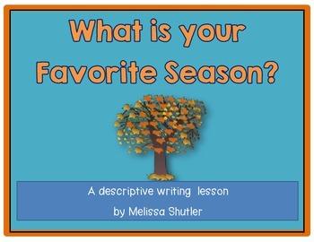 Descriptive Writing Project- Favorite Season
