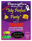 "Descriptive Writing Prompt ""My Perfect Party"""