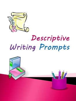 Descriptive Writing Prompts Using Pictures