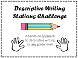 Descriptive Writing Stations Challenge