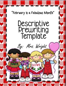 Descriptive Writing Template February is a Fabulous Month