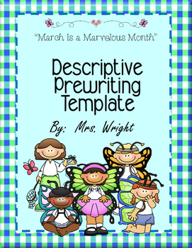 Descriptive Writing Template March is a Marvelous Month