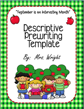 Descriptive Writing Template September Is An Interesting Month