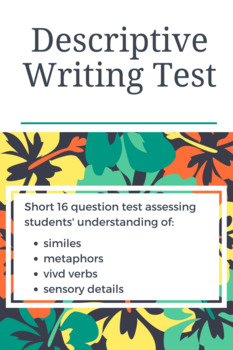 Descriptive Writing Test (and/or Pretest)