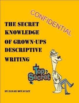 Descriptive Writing: The Secret Knowledge of Grown-Ups