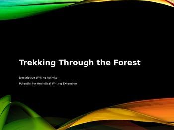 Descriptive Writing: Trekking Through the Forest